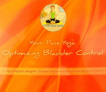 Your Pace Yoga: Optimizing Bladder Control