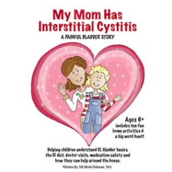 My Mom Has Interstitial Cystitis: A Painful Bladder Story - PDF FILE